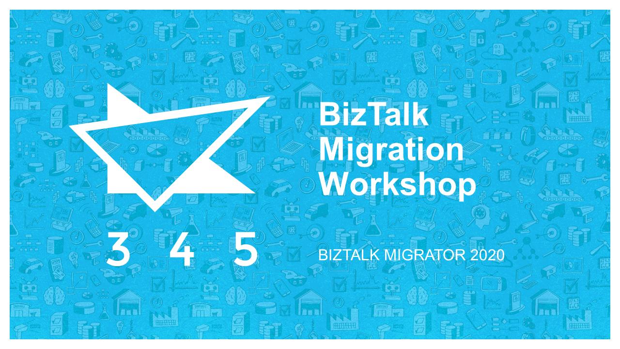 BizTalk Migrator 2020 Images - BizTalk Migration Workshop