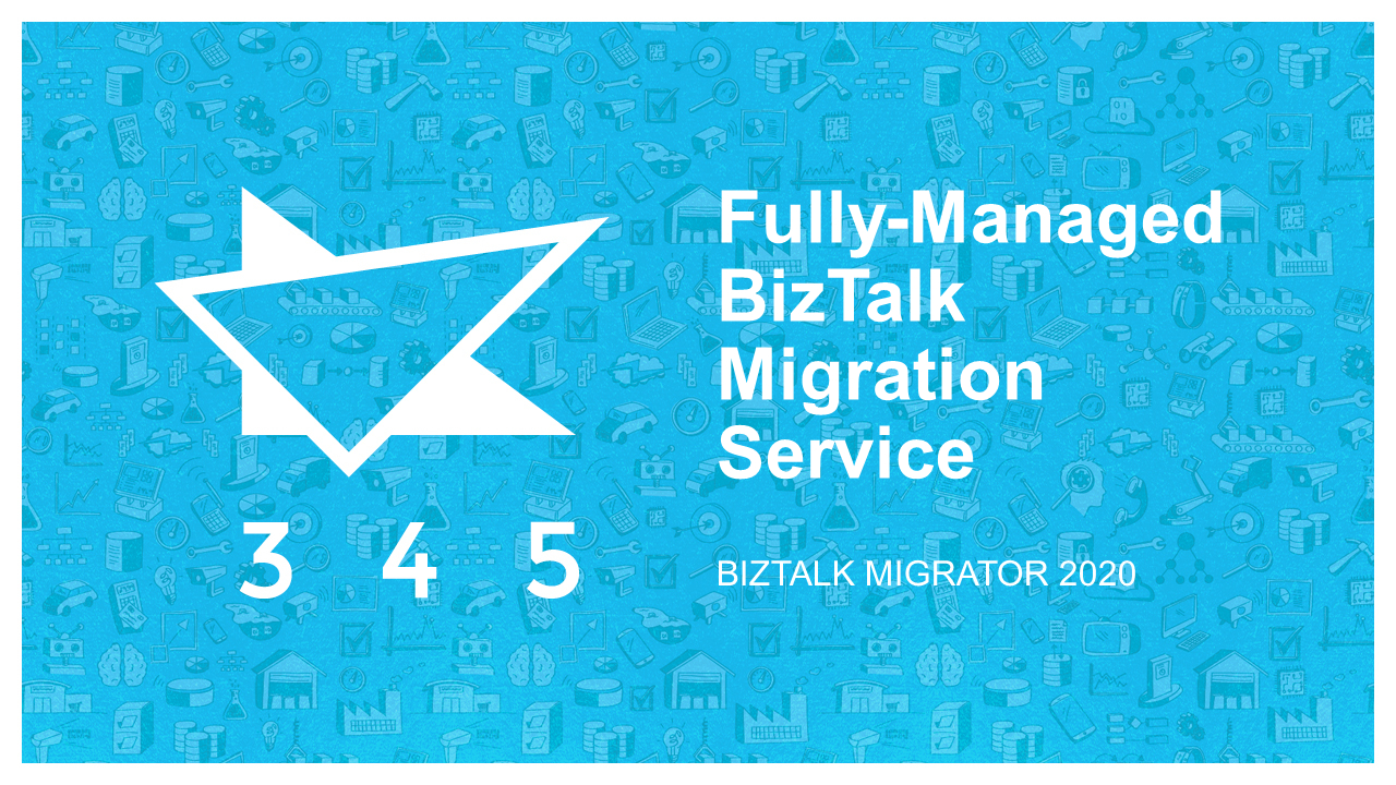 BizTalk Migrator 2020 Images - Fully Managed Migration Service