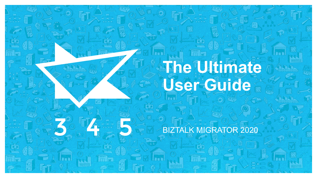 BizTalk Migrator 2020 Images - Ultimate User Guide 1