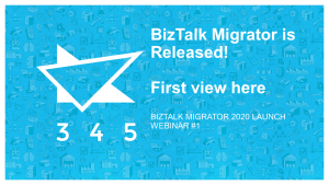 BizTalk Migrator 2020 Images - Webinar 1 first view 1