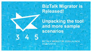 BizTalk Migrator 2020 Images - Webinar 2 unpacking and more scenarios 1