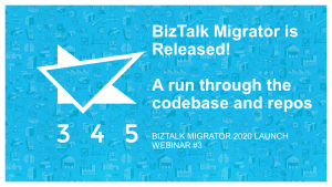 BizTalk Migrator 2020 Images - webinar 3 codebase and repos 1