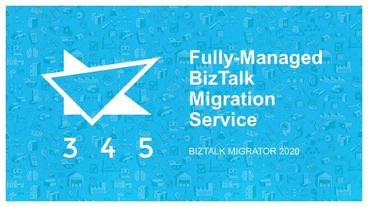 BizTalk Migrator 2020 Images - Fully Managed Migration Service