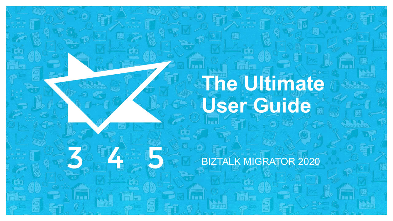 BizTalk Migrator 2020 Images - Ultimate User Guide 1
