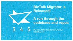 BizTalk Migrator 2020 Images - webinar 3 codebase and repos 1